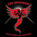 Offspring - Rise And Fall, Rage And Grace
