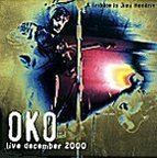 Oko - Live December 2000 · A Tribute To Jimi Hendrix