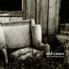 Old Canes - Early Morning Hymns
