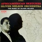 Oliver Nelson Orchestra - Afro/American Sketches