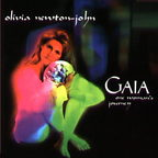 Olivia Newton-John - Gaia · One Woman's Journey