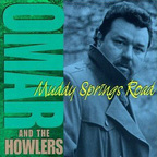 Omar And The Howlers - Muddy Springs Road