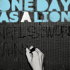 One Day As A Lion - s/t