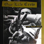 One Life Crew - Crime Ridden Society