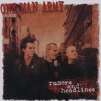 One Man Army - Rumors And Headlines