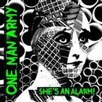 One Man Army - She's An Alarm!