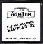 One Time Angels - Adeline Records Sampler '02