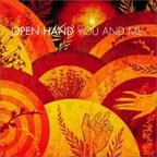 Open Hand - You And Me