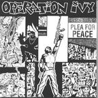 Operation Ivy - Plea For Peace