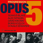 Opus 5 - Progression