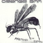 Orange 9mm - Pretend I'm Human