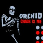 Orchid - Chaos Is Me