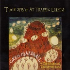 Oren Marshall + The Charming Transport Band - Time Spent At Traffic Lights