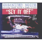Organized Noize - Set It Off