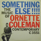 Ornette Coleman - Something Else!!! · The Music Of Ornette Coleman