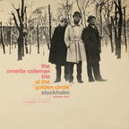"Ornette Coleman Trio - At The ""Golden Circle"" Stockholm · Volume One"
