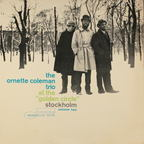 "Ornette Coleman Trio - At The ""Golden Circle"" Stockholm · Volume Two"
