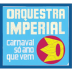 Orquestra Imperial - Carnaval Só Ano Que Vem