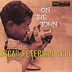 Oscar Peterson Trio - On The Town With The Oscar Peterson Trio