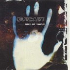 Outcast - Out Of Tune