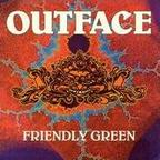 Outface - Friendly Green
