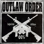 Outlaw Order - Legalize Crime