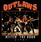 Outlaws - Hittin' The Road · Live!