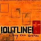 Outline - A Boy Can Dream