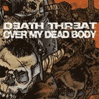 Over My Dead Body - Death Threat