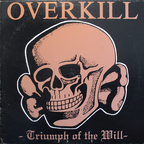 Overkill (US 1) - Triumph Of The Will