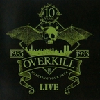 Overkill (US 2) - Wrecking Your Neck · Live