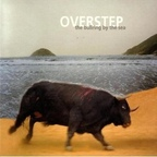 Overstep - The Bullring By The Sea