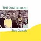 Oysterband - Step Outside