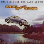 Ozark Mountain Daredevils - The Car Over The Lake Album