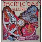 Pacific Gas And Electric - Get It On...