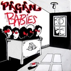 Pagan Babies - Immaculate Conception