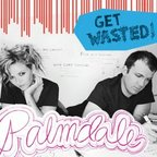 Palmdale - Get Wasted!