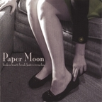 Paper Moon - Broken Hearts Beat Faster Every Day