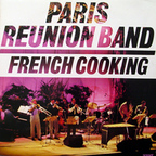Paris Reunion Band - French Cooking