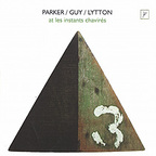Parker / Guy / Lytton - At Les Instants Chavirés