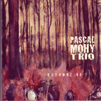 Pascal Mohy Trio - Automne 08