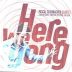 Pascal Schumacher Quartet - Here We Gong
