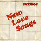 Passage - New Love Songs