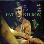 Pat Kilroy - Light Of Day