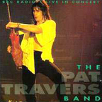 Pat Travers Band - BBC Radio 1 Live In Concert