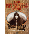 Pat Travers Band - Boom Boom · Live At The Diamond 1990