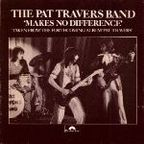 Pat Travers Band - Makes No Difference