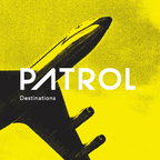 Patrol - Destinations