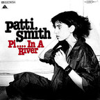 Patti Smith - Pi.... In A River