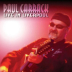 Paul Carrack - Live In Liverpool